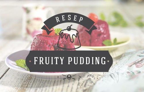 Resep Fruity Pudding
